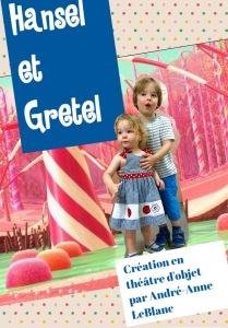 Hansel et Gretel --André-Anne LeBlanc